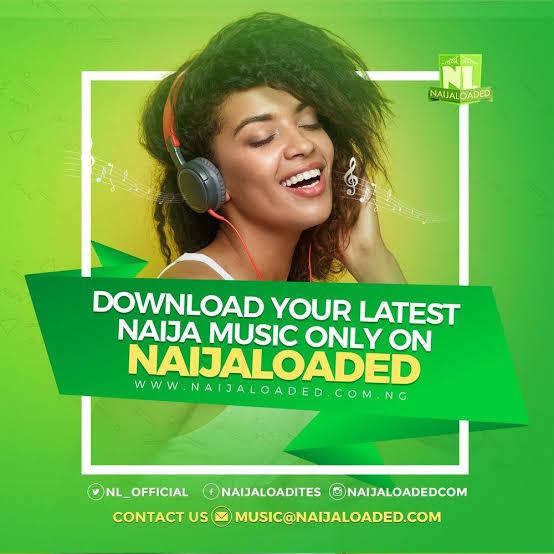 Naijaloaded - Naija music video download portal