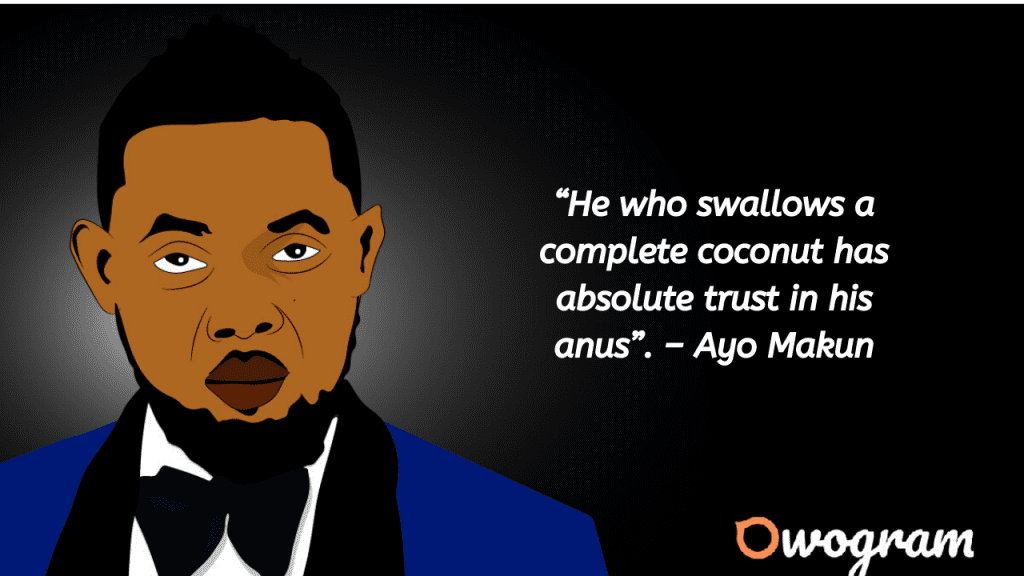 Funny quotes from Ayo Makun