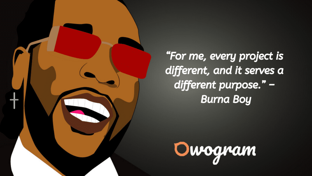 Quotes from Burna Boy about purpose