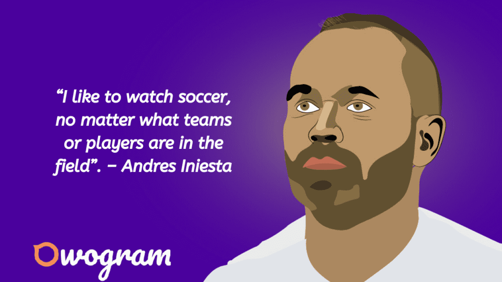 Quotes from Andres Iniesta