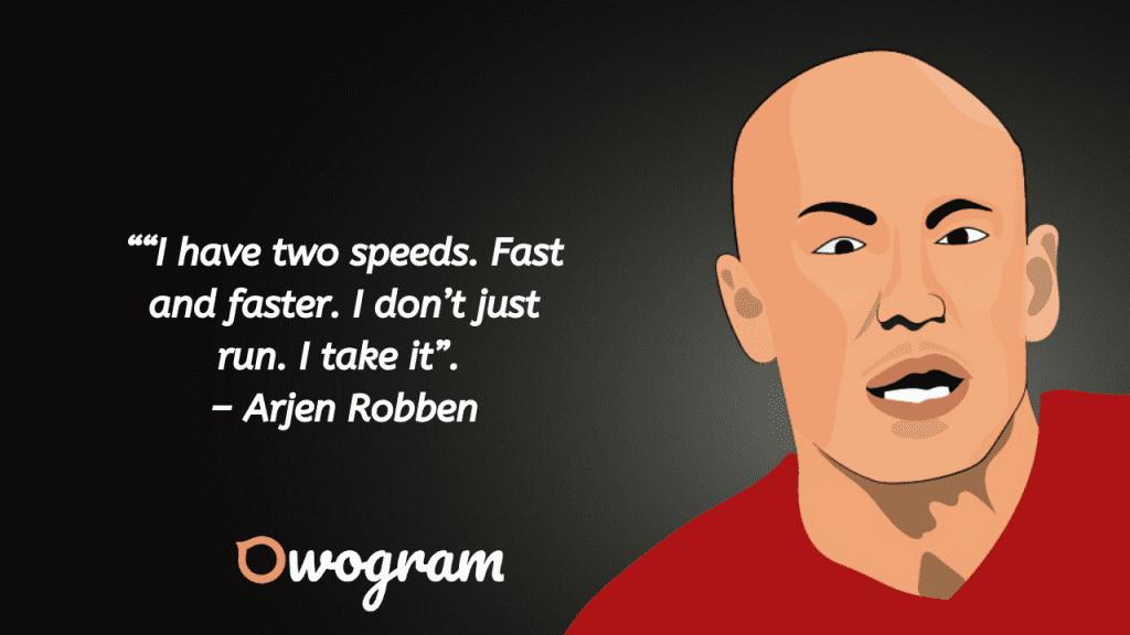 Arjen Robben Quotes
