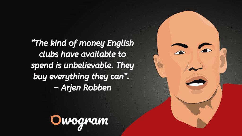 Wise sayings by arjen robben