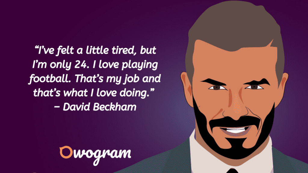 Wise sayings from Beckham