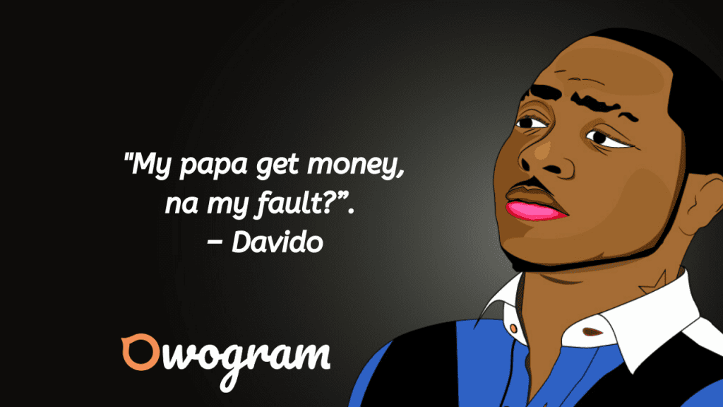 Wise words by Davido