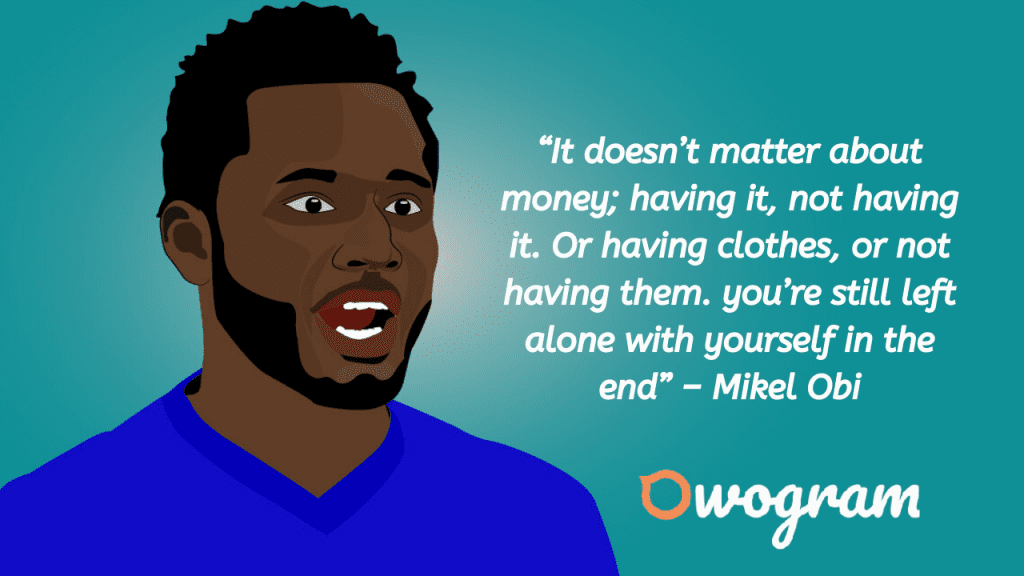 Michael Obi Quotes about money