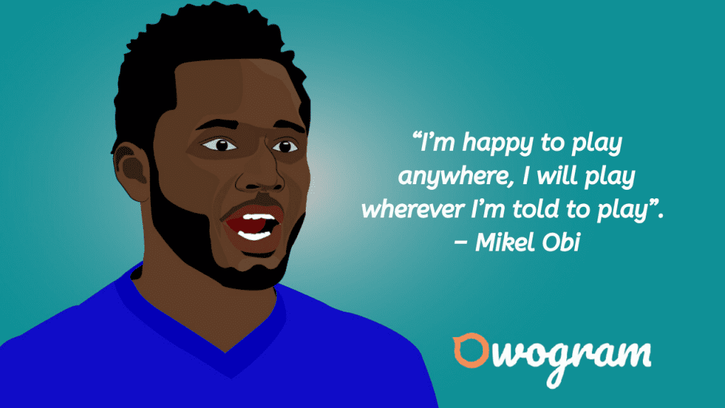 Quotes by Obi Mikel