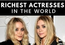 The Richest Actresses in The World