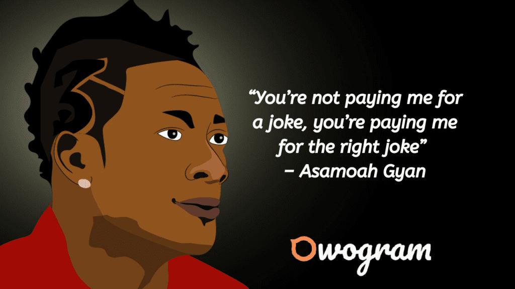 Asamoah Gyan quotes