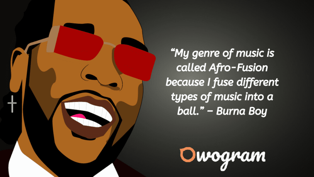 quotes about Afrobeat