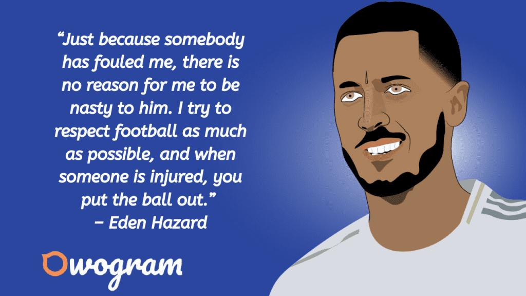 Quotes of Eden Hazard