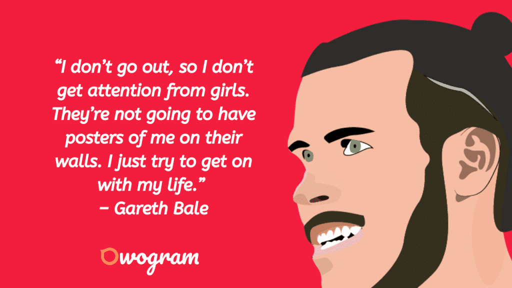 Quotes from Gareth Bale