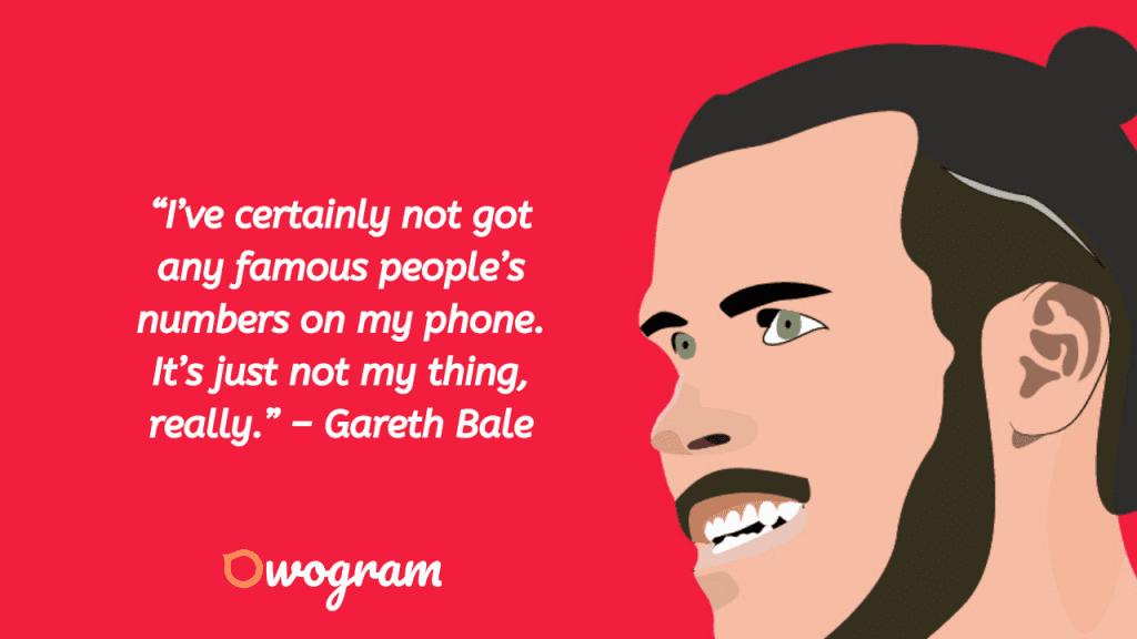 Gareth Bale Picture Quotes