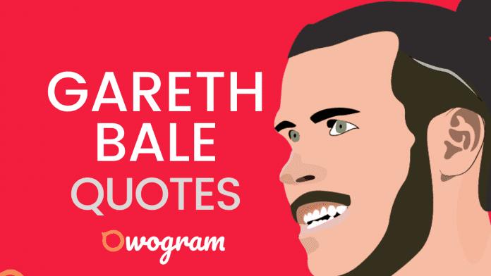 Inspirational Gareth Bale Quotes