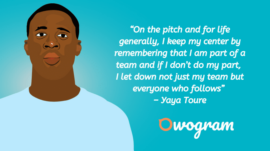 Quotes from Yaya Toure about doing your part