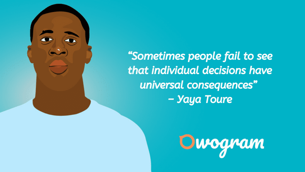 Wise words from yaya Toure