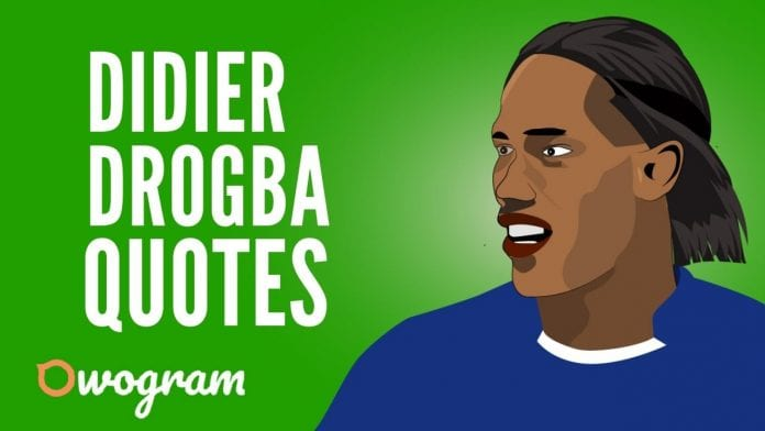 Best Didier Drogba quotes