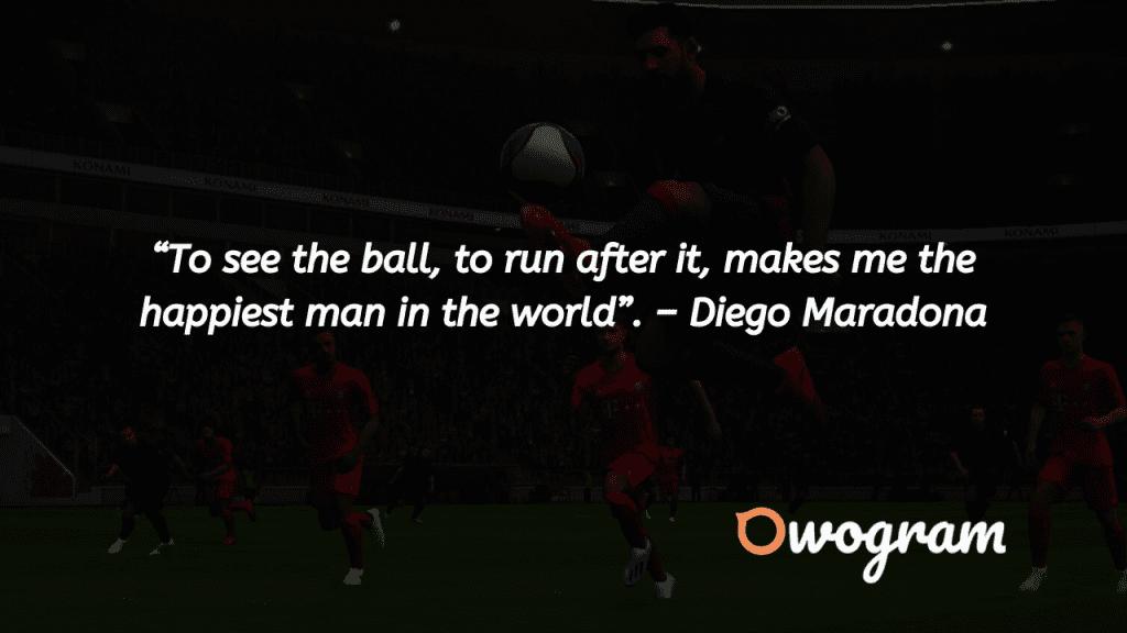 Diego Maradona Football Quotes