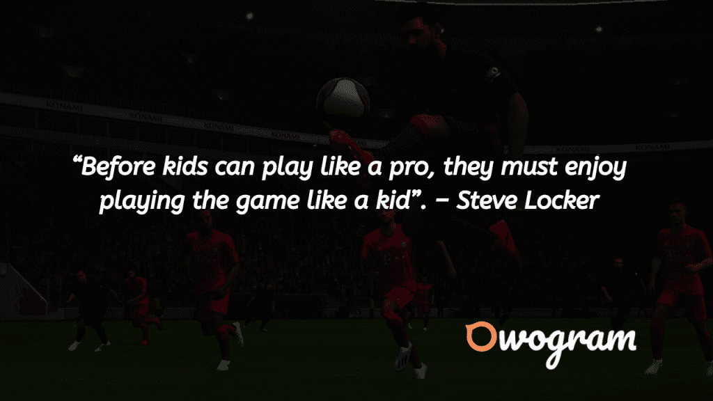 Motivational football quotes about kids