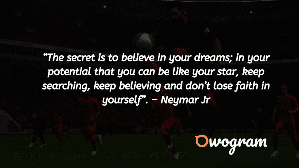 Inspirational Football Quotes by Neymar Jr