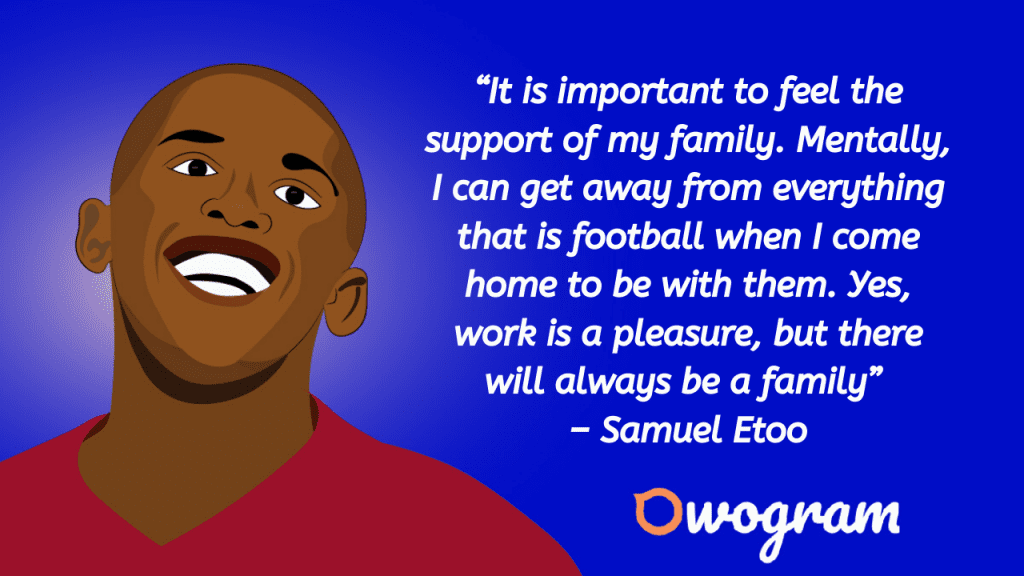 Quotes from Samuel Etoo