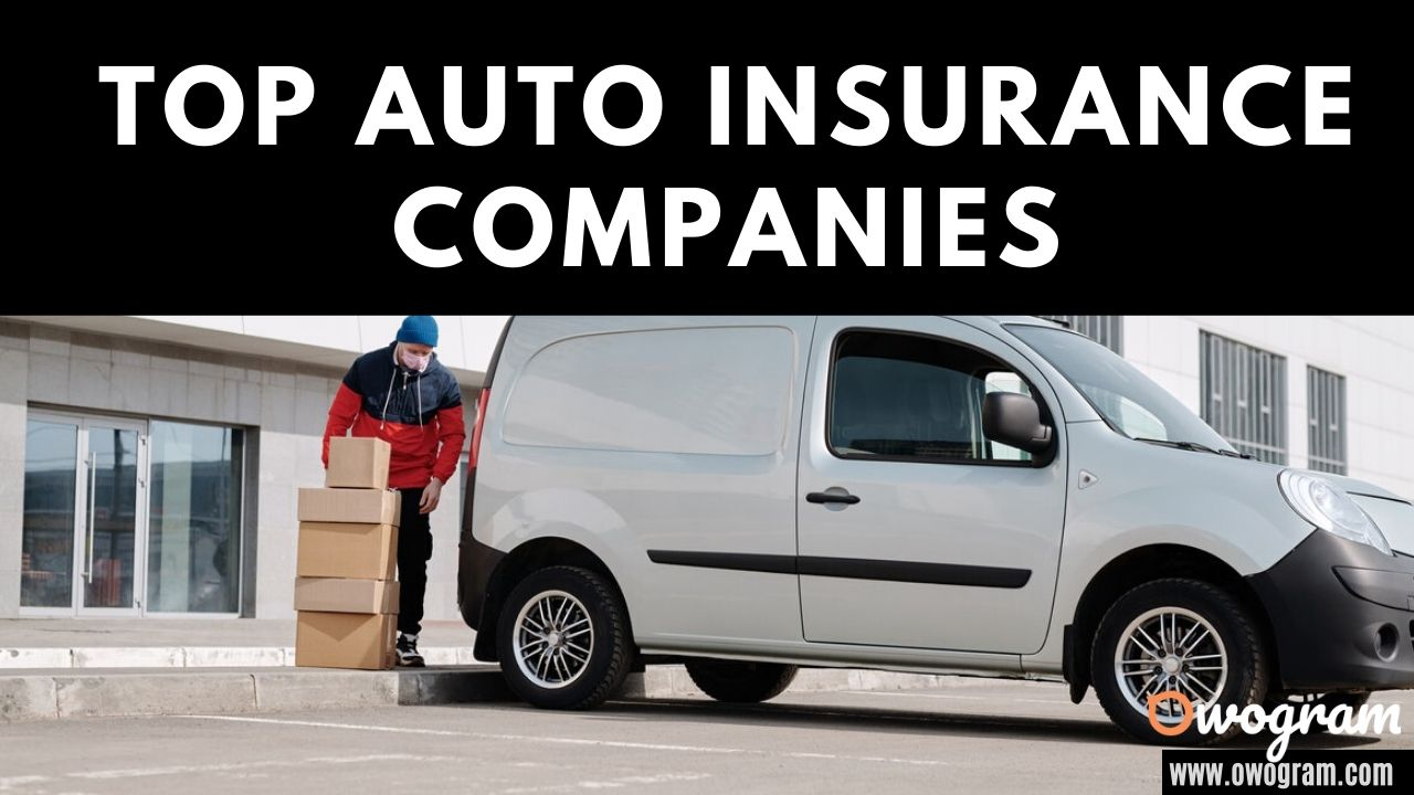 Top 10 Auto Insurance Companies In USA 2020 - Owogram