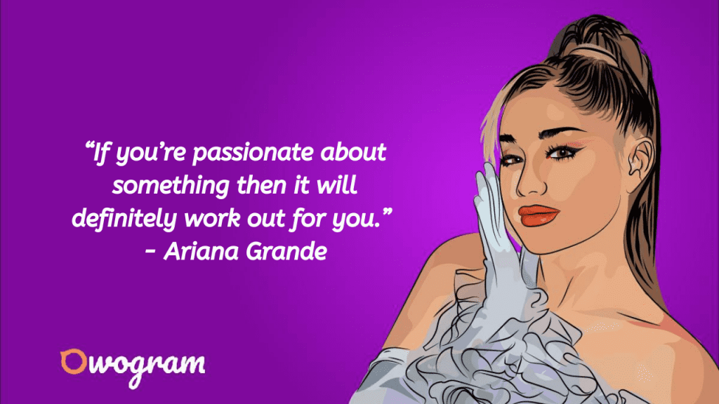 Quotes by Ariana Grande