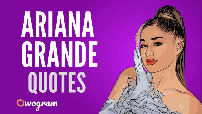 Ariana Grande Quotes For Caption