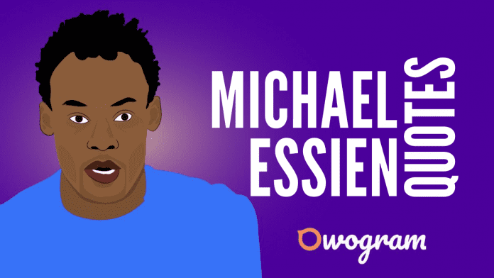 Michael Essien Quotes About Life and Success