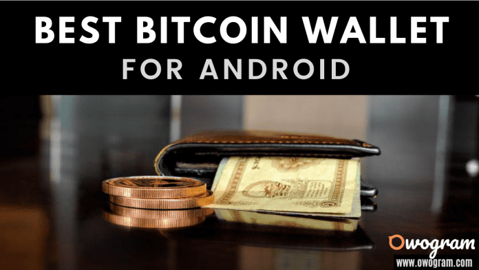 Best Bitcoin Wallet for Android