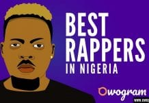 Best Rappers In Nigeria
