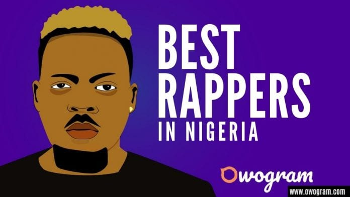Best Rappers In Nigeria