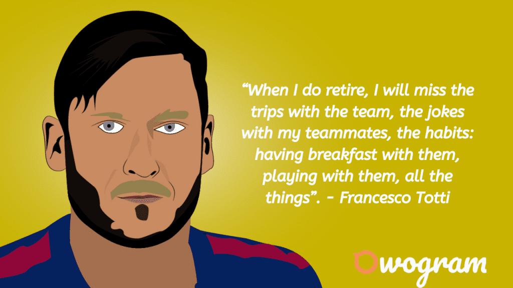 Francesco Totti quotes