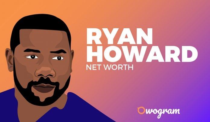 Ryan Howard net worth