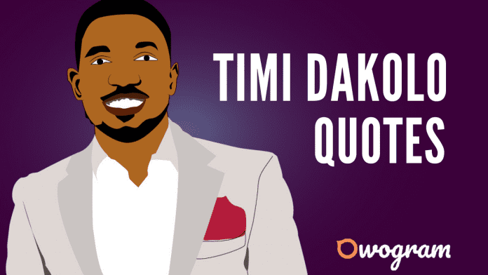 Timi Dakolo Quotes About Life and Success
