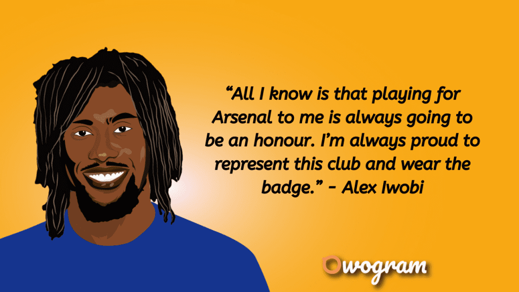 Alex Iwobi Quotes about playing at Arsenal