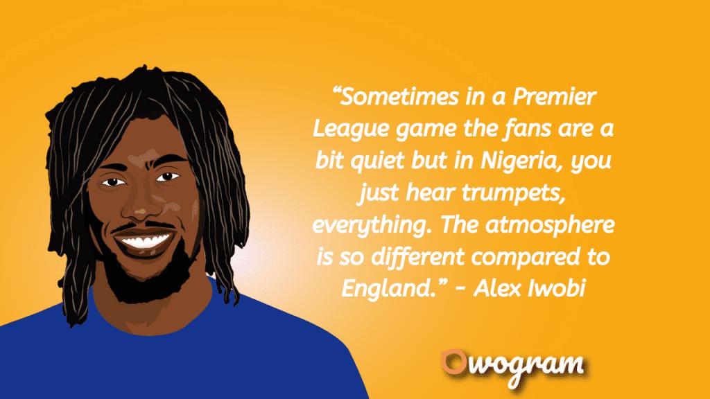 Alex Iwobi Quotes in the Premier League
