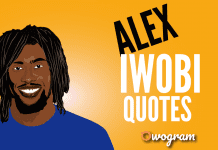 Alex Iwobi Quotes About Soccer and Life