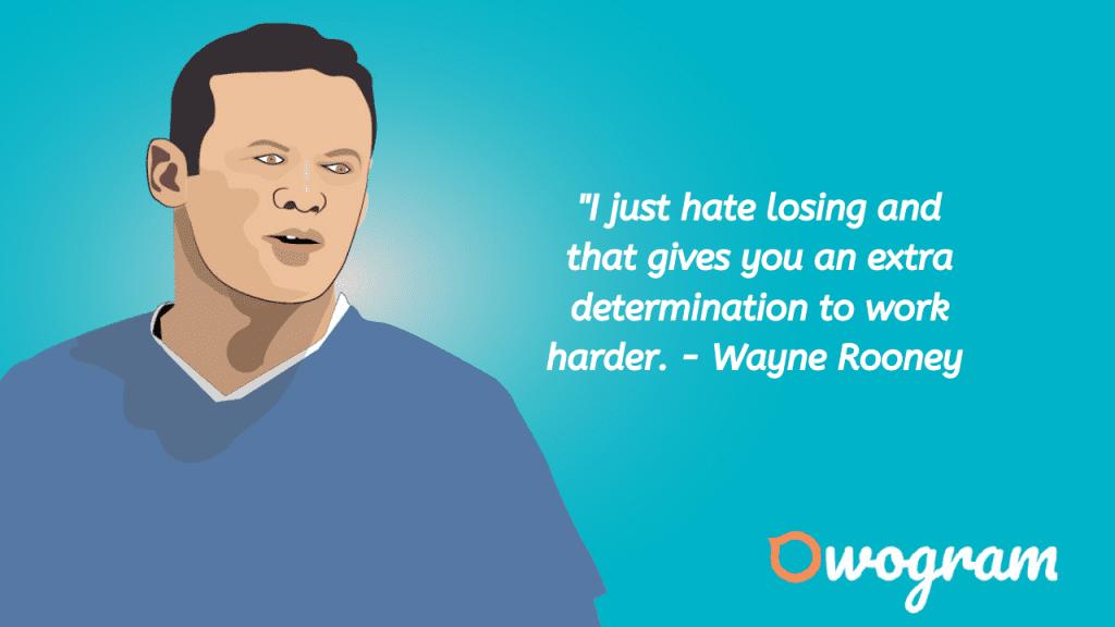 Wayne Rooney Quotes