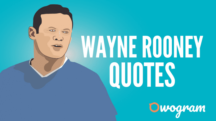 Wayne Rooney Quotes and Sayings