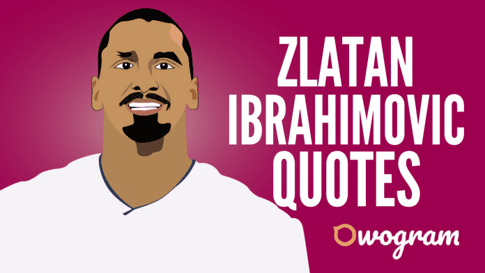 Zlatan Quotes About Life and Soccer