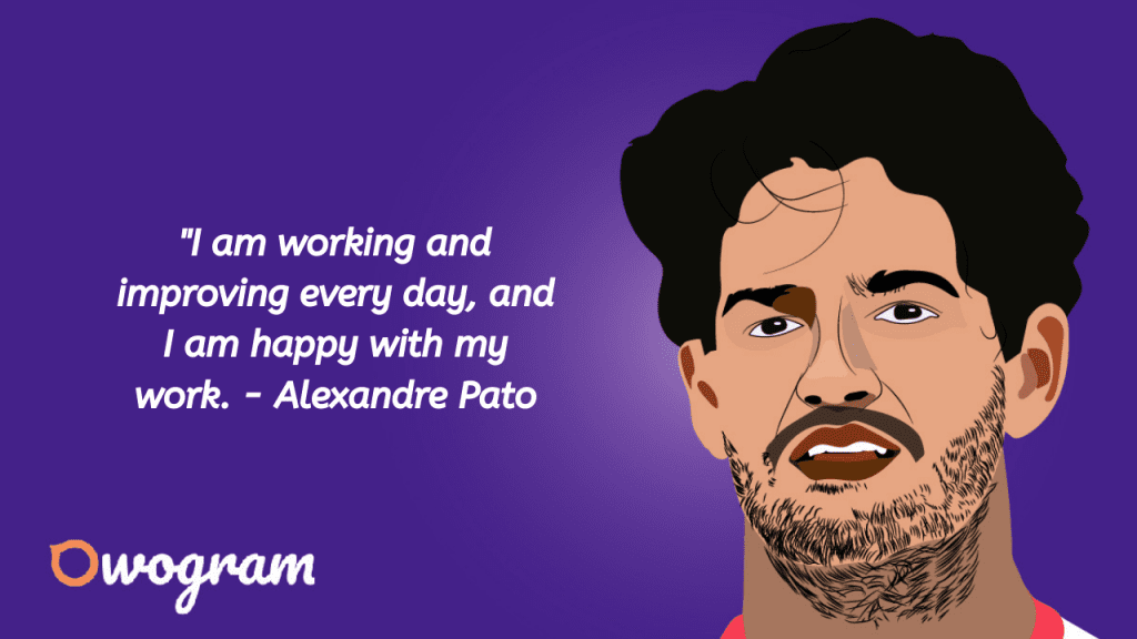 Alexandre Pato Quotes and sayings