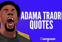 Adama Traore Quotes