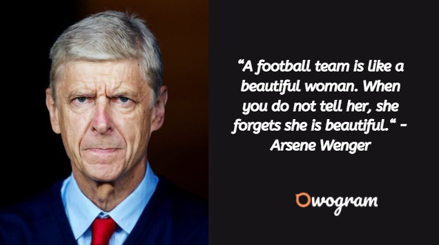 Football coaching quotes - Arsene Wenger