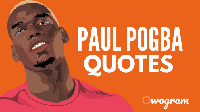 Paul Pogba Quotes on Success
