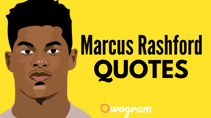 Marcus Rashford Quotes