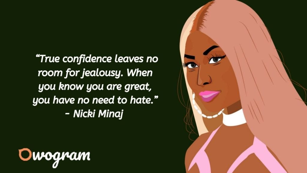 Nicki Minaj quotes about confidence
