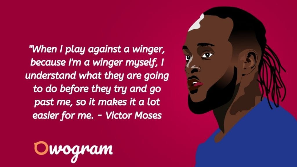 Quotes from Victor Moses
