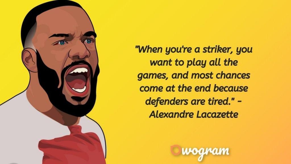 quotes by Alexandre lacazette