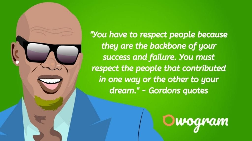 Gordons quotes about respect