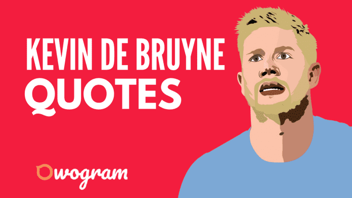 Kevin De Bruyne quotes and sayings
